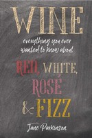 Wine: Everything You Ever Wanted to Know