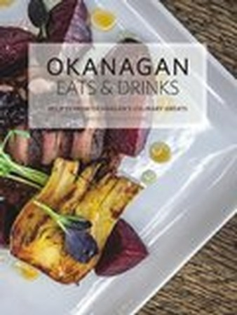 Okanagan Eats and Drinks