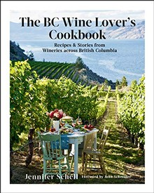 B.C. Wine Lover's Cookbook
